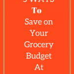 5 Ways to Save On Your Grocery Budget  At Christmas