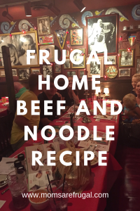Frugal Home Beef and Noodle Recipe