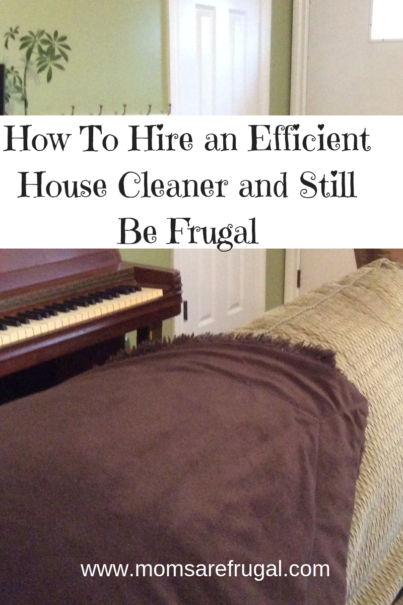 Hiring a Cleaning Service in a Frugal Home