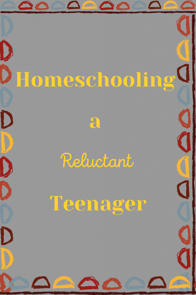 Homeschooling a Reluctant Teenager