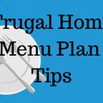 Frugal Home Weekly Menu Plan Tips
