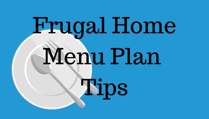 Frugal Home Menu Plan Tips