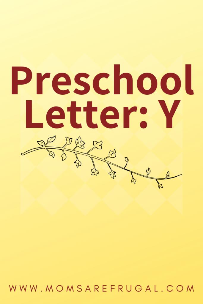 Preschool Letter Y