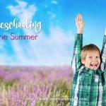 Homeschooling In The Summer
