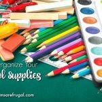 5 Tips To Organize Your Homeschool Supplies