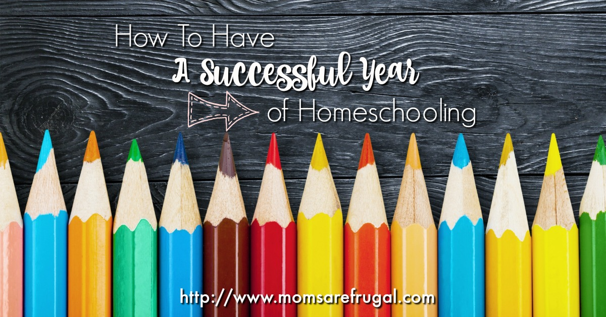 How To Have A Successful Year of Homeschooling