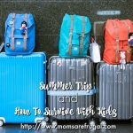 Summer Trip and How To Survive With Kids