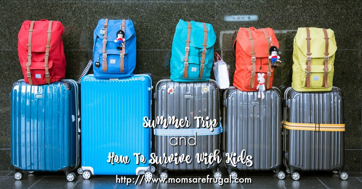Summer Trip and How To Survive With Kids FB