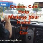 Chores Can Help Manage Your Home and Car