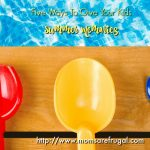 Five Ways To Give Your Kids  Summer Memories