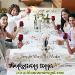 Simple Ways To Make Thanksgiving Dinner A Success