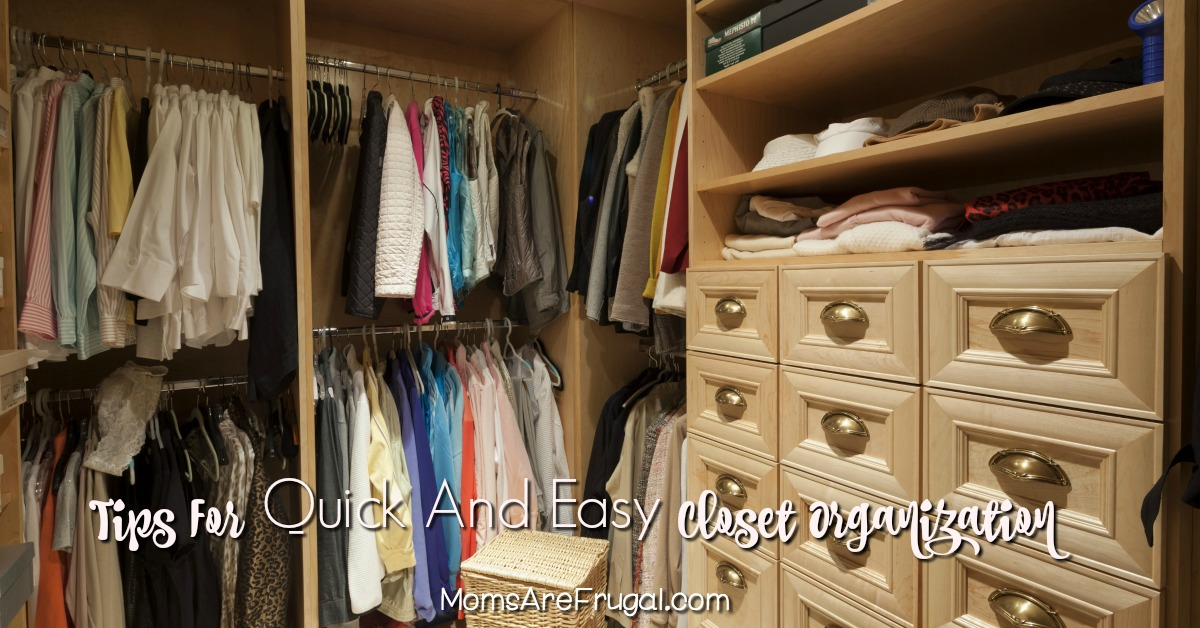 Tips For Quick And Easy Closet Organization