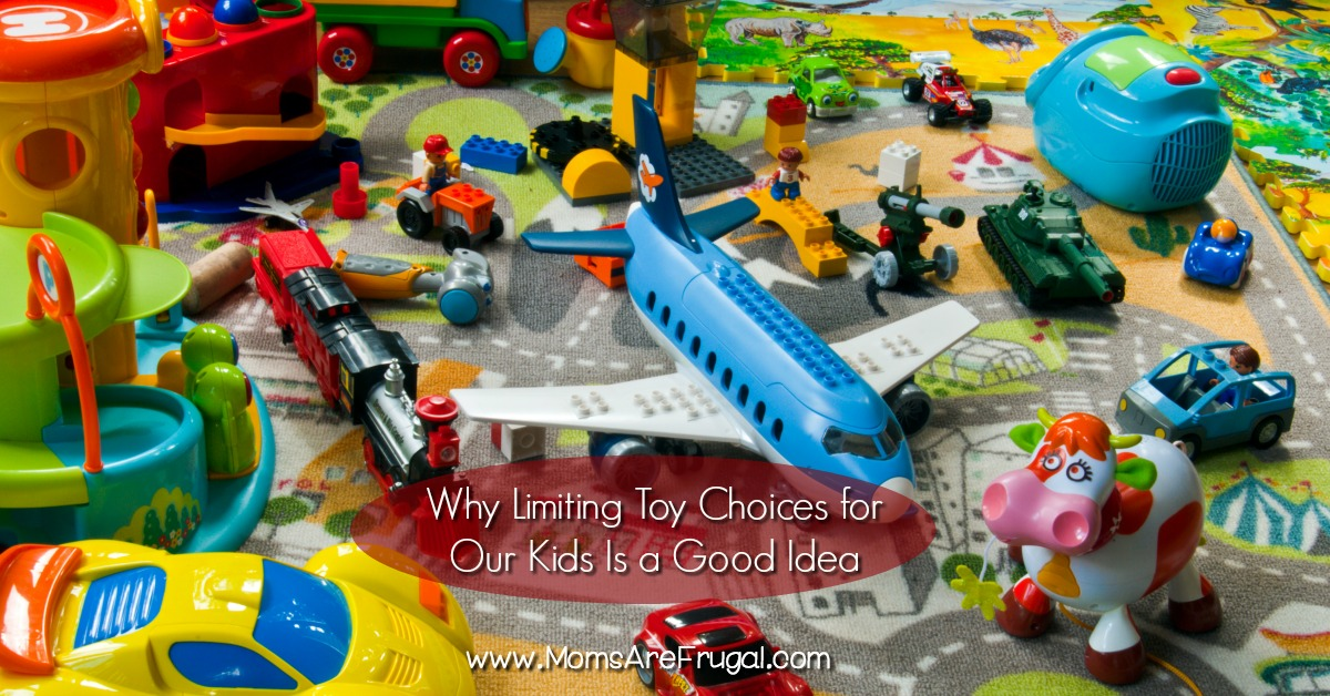 Why Limiting Toy Choices for Our Kids Is a Good Idea