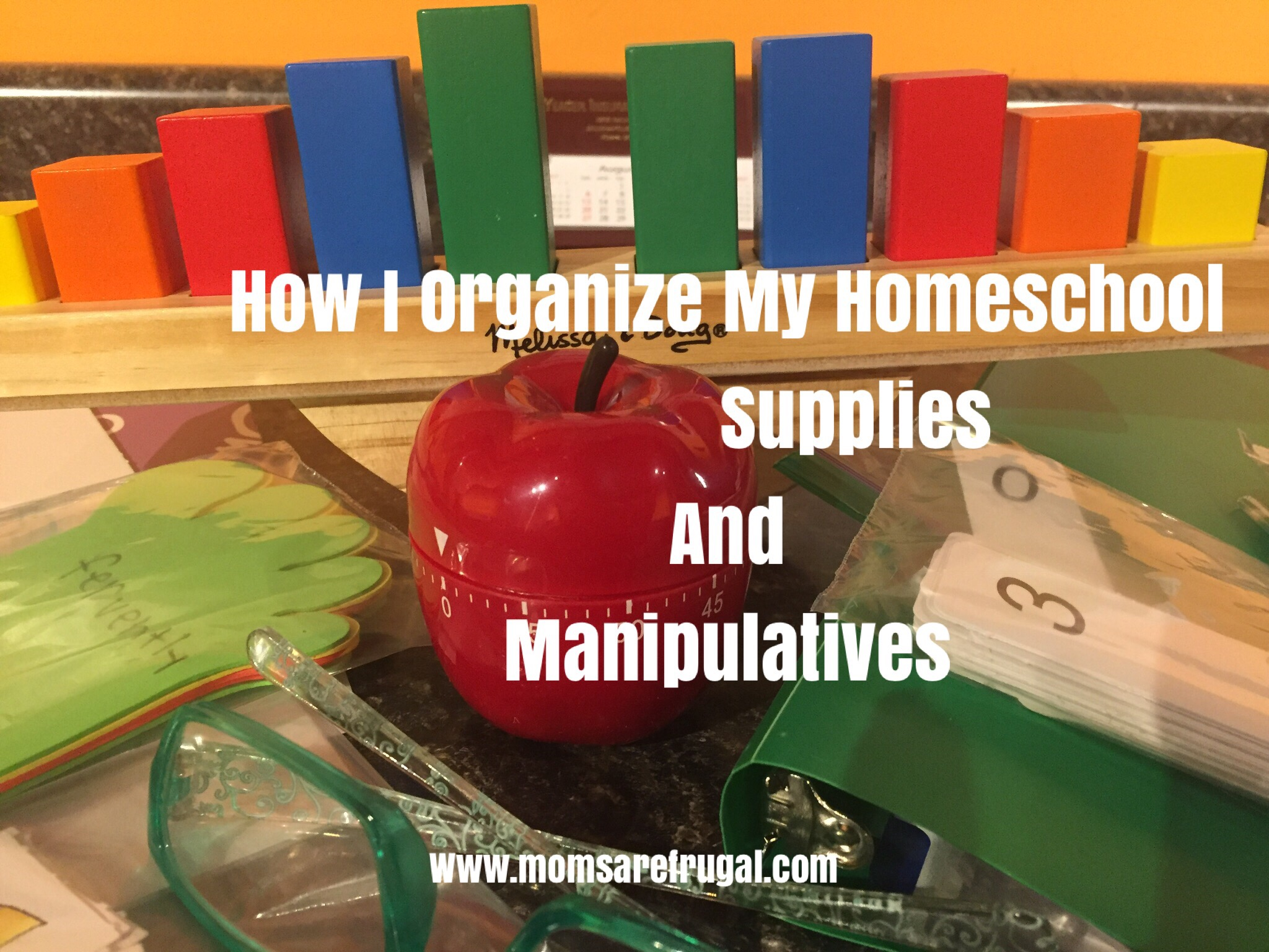 Homeschool Manipulative and Supply Organization