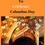 5 Ways To Celebrate Columbus Day