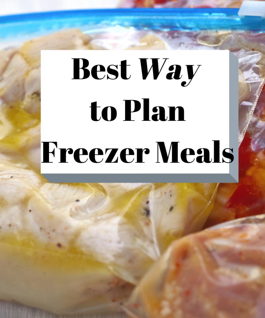 Best Way to Plan Freezer Meals