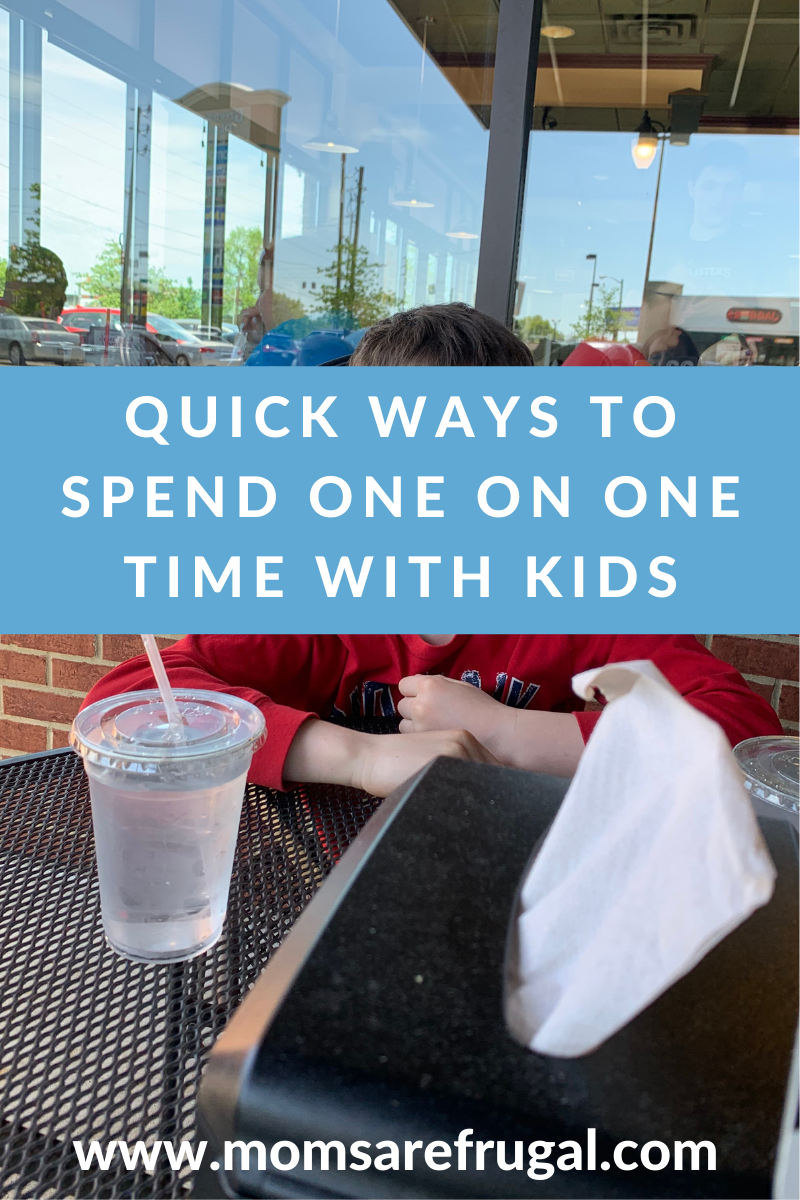 Quick ways to spend one on one Time with Kids