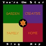 Your The Star Blog Hop: Garden Week