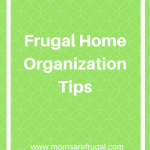 Frugal Home Organization Tips