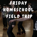 Friday Homeschool Field Trip: Week #2