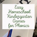 Easy Homeschool Games for Kindergarten Phonics