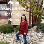 5  Fall and Winter Skincare Frugal Tips for Moms