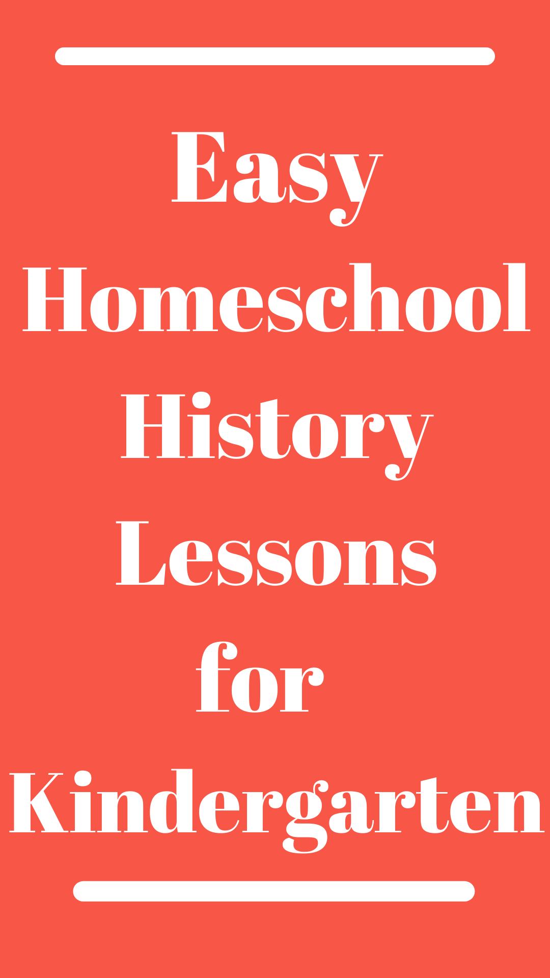 Easy Homeschool History Lessons for Kindergarten