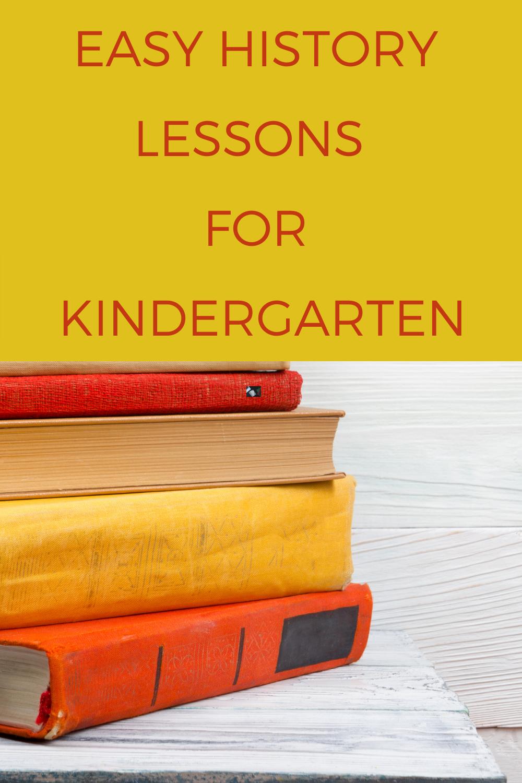 Easy History Lessons for Kindergarten
