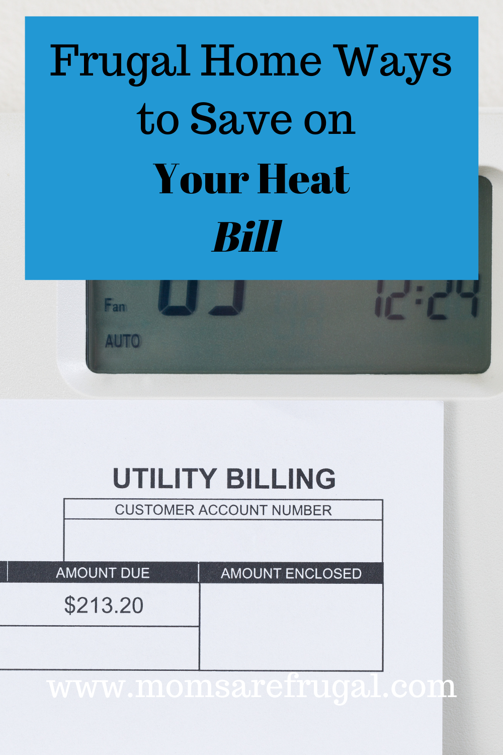 Frugal Home Ways to Save on the Heat Bill