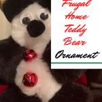 Frugal Home Teddy Bear Ornament