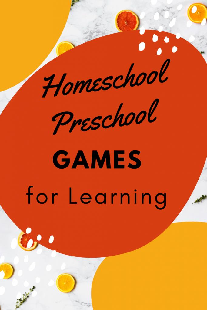 Homeschool Preschool Games for Learning
