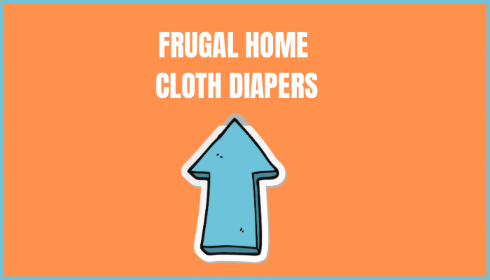 Frugal Home Cloth Diapers