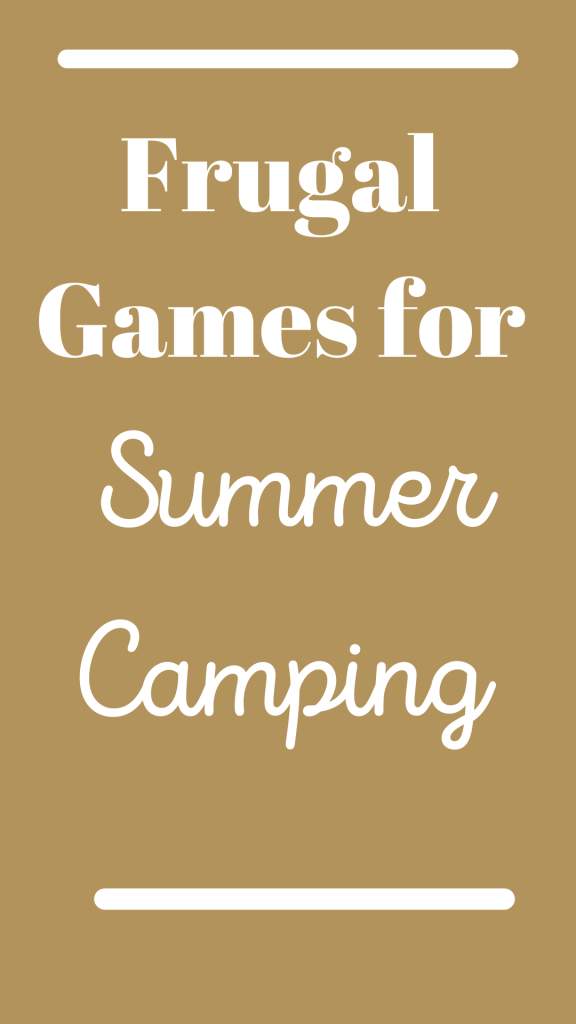 Frugal Games for Summer Camping