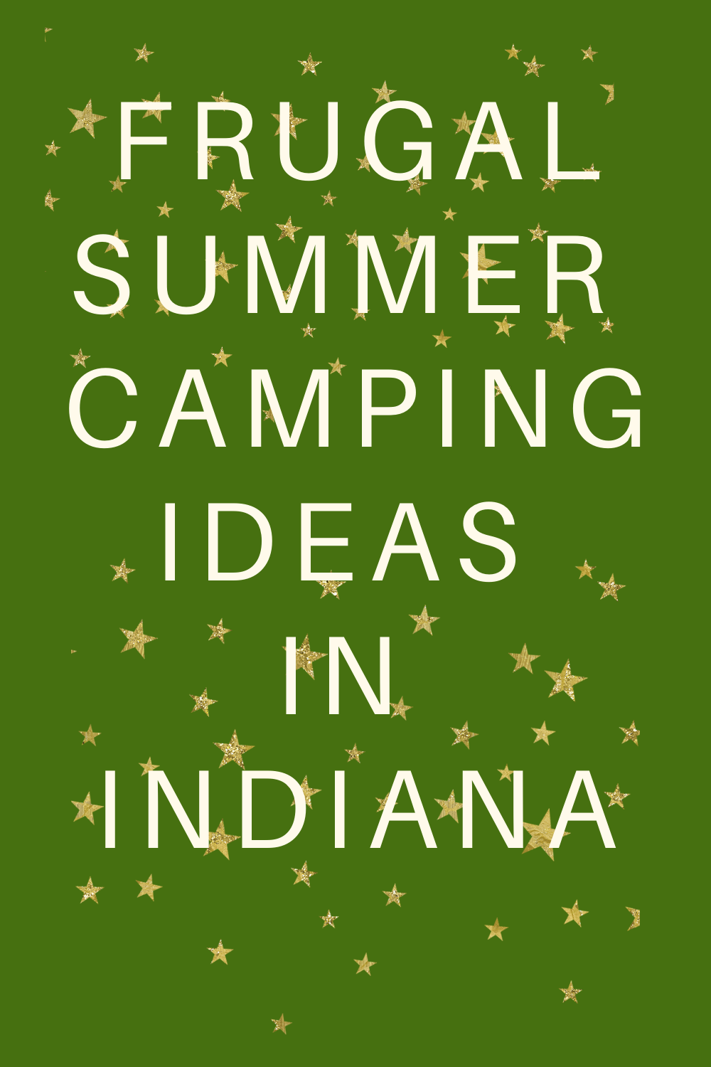 Frugal Summer Camping Ideas in Indiana