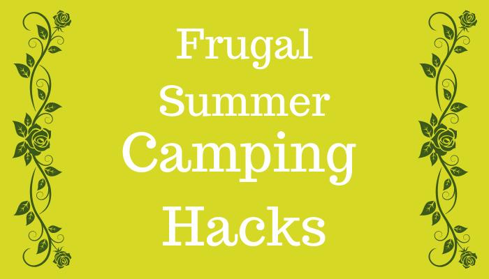 Frugal Summer Camping Hacks